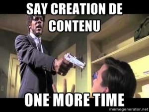Say creation de contenu again